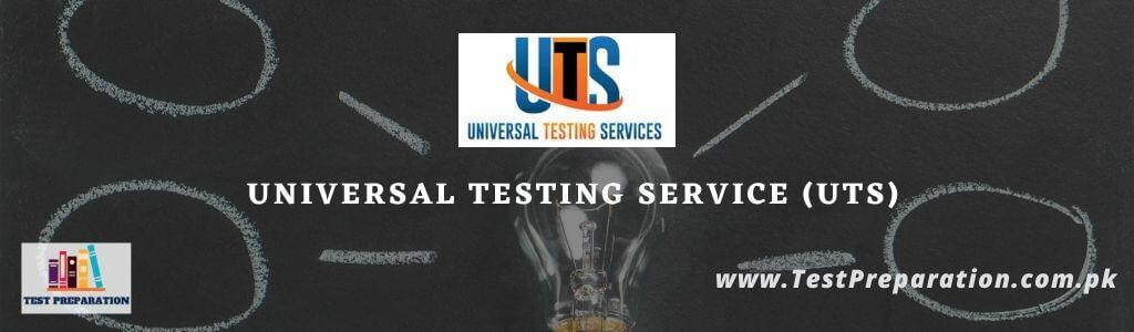 Universal Testing Services (UTS) - UTS Test Preparation