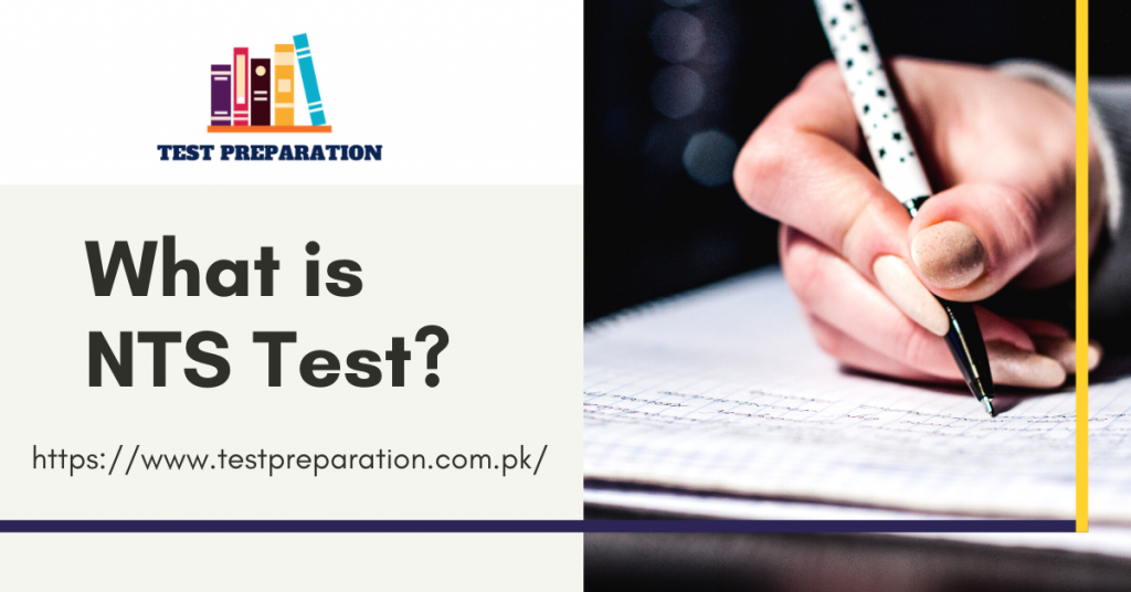 What is NTS Test? - Test Preparation Online